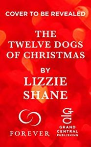 The Twelve Dogs of Christmas Cover Coming Soon